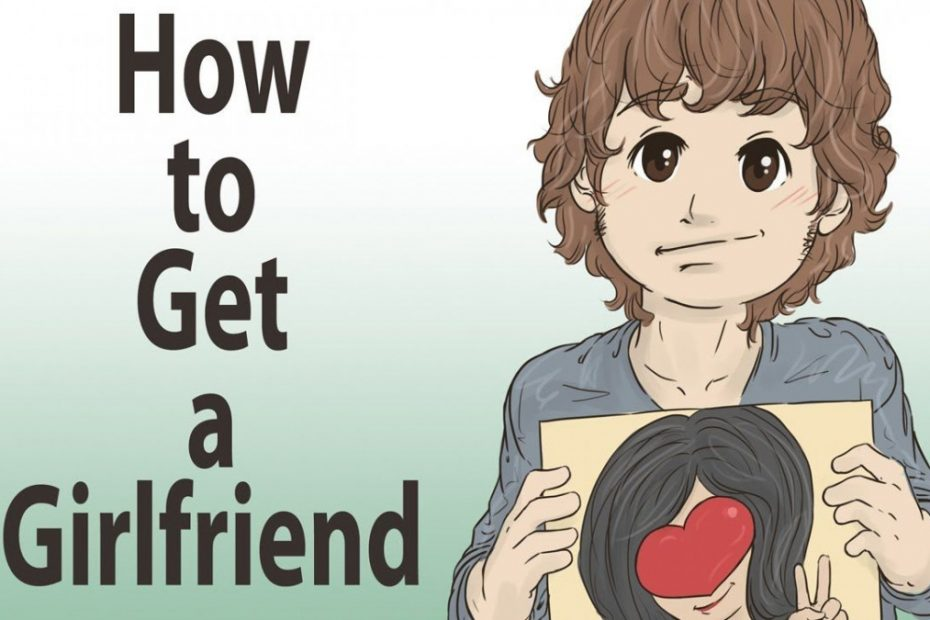 How to Get a New Girlfriend!
